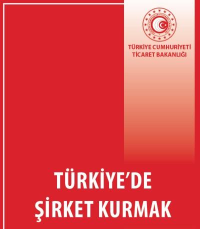 Türkiye'de Şirket Kurmak